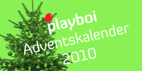 playboi Adventskalender 2010